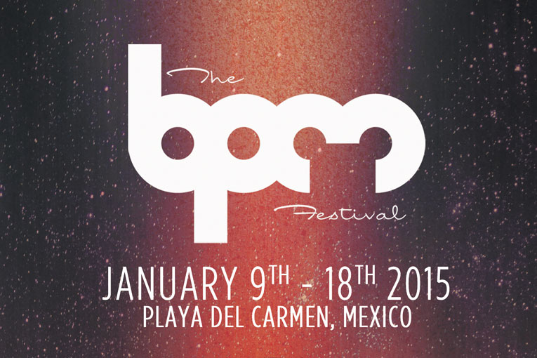 Bpm festival 2015 dj sets mixes y streaming de video en vivo for House music bpm