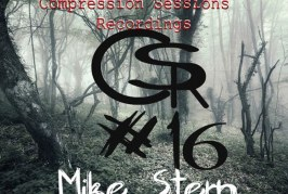 Mike Stern – Compression Session 16 – 27-06-2016 – @ElectronicPropa