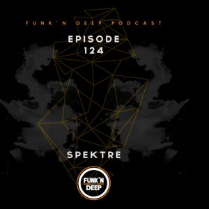 Spektre Funk'n Deep Podcast 124 06-01-2017