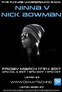 Ninna V and Nick Bowman The Future Underground Show 18-03-2017