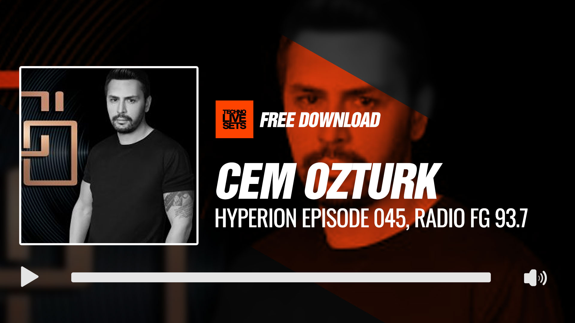 cem ozturk 2017 techno feast istanbul turkey hyperion episode 045 radio fg 93 7 live 02 08 2017. Black Bedroom Furniture Sets. Home Design Ideas