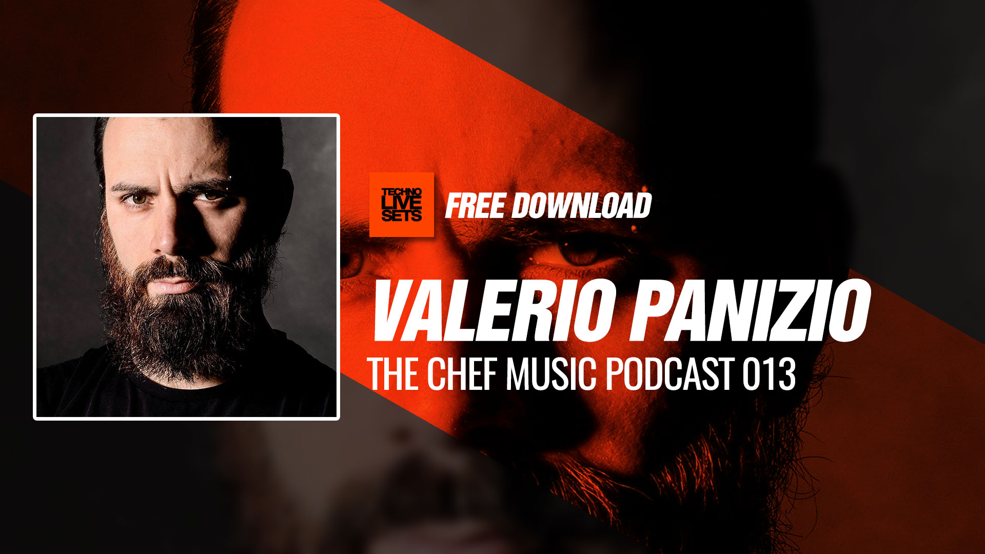 Valerio panizio 2017 the chef music podcast 013 30 08 2017 for House music podcast