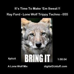 Ray Ford Lone Wolf Trippy Techno Podcast 055 12-10-2017