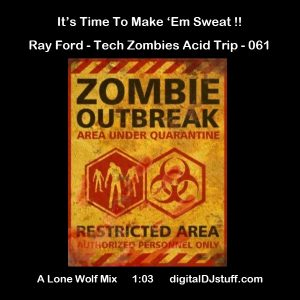 Ray Ford Tech Zombies Acid Trip Podcast 061 16-04-2018