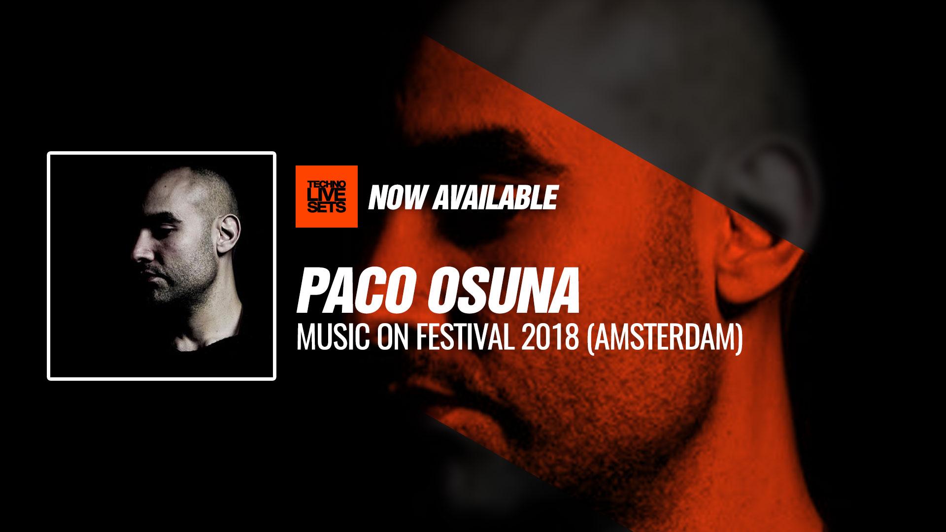 Paco Osuna 2018 Music On Festival 2018 (Amsterdam) 05-05-2018