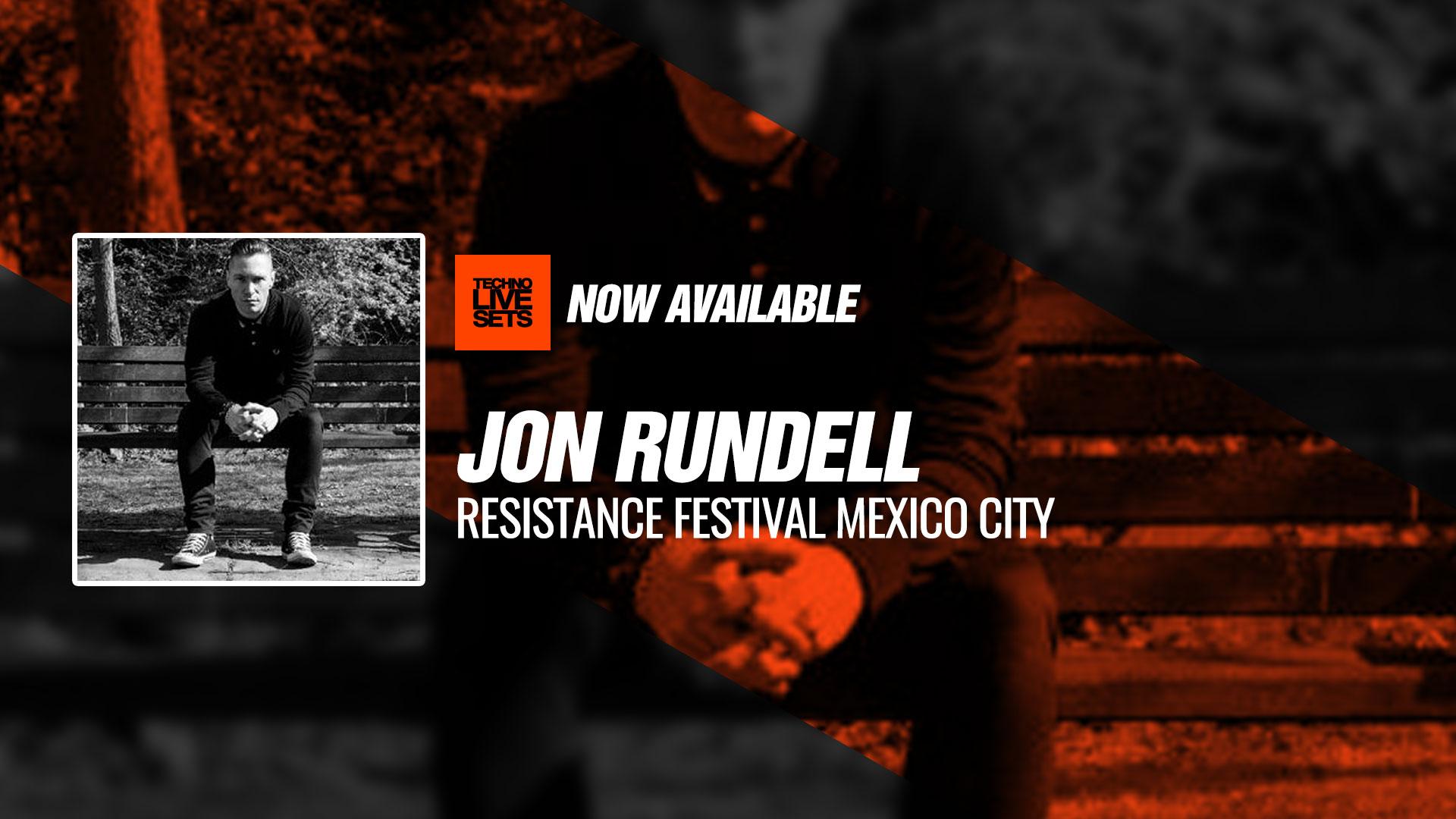 Jon Rundell 2019 Resistance Festival Mexico City 27-05-2018
