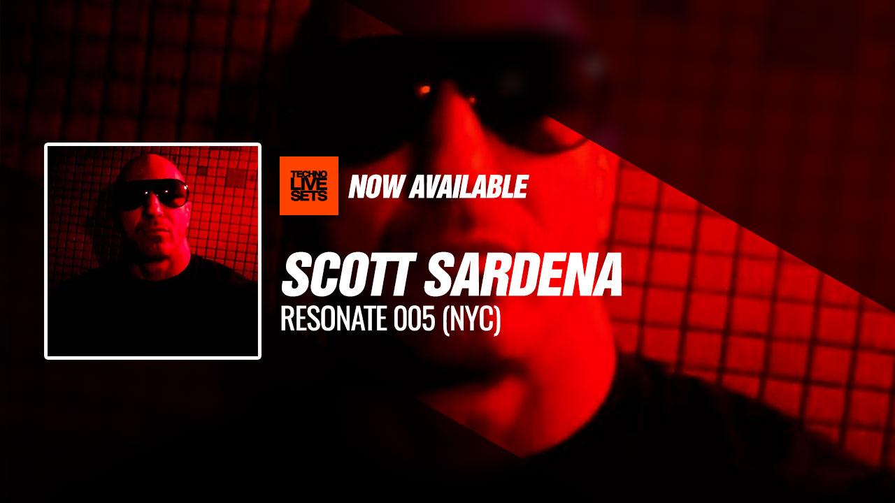 Scott Sardena 2019 Resonate 005 (NYC) 17-04-2019