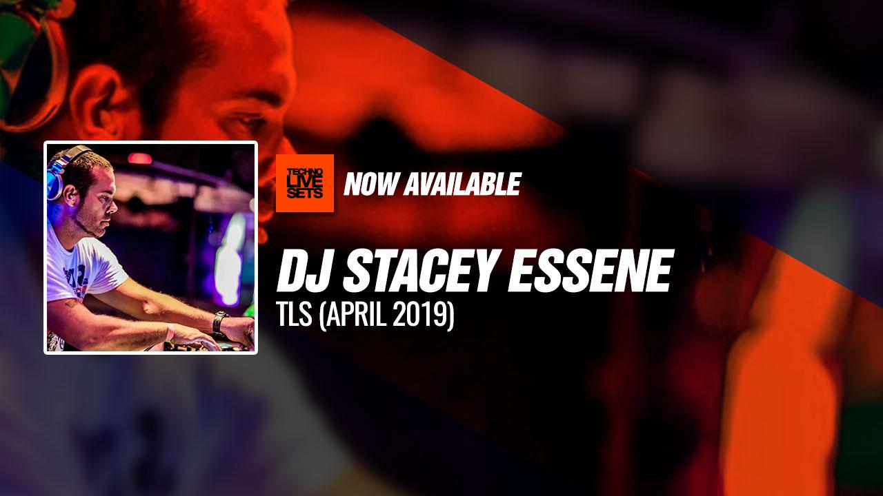 Dj Stacey Essene 2019 TLS (April 2019) 07-05-2019