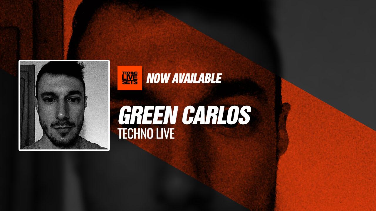 Green Carlos 2019 Techno Live 11-05-2019