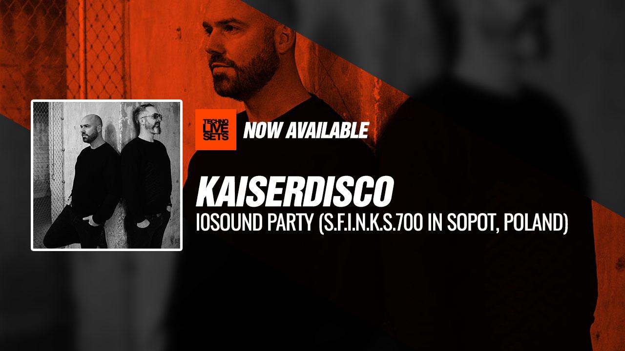 Kaiserdisco 2019 I0sound Party By Temperamental (S.F.I.N.K
