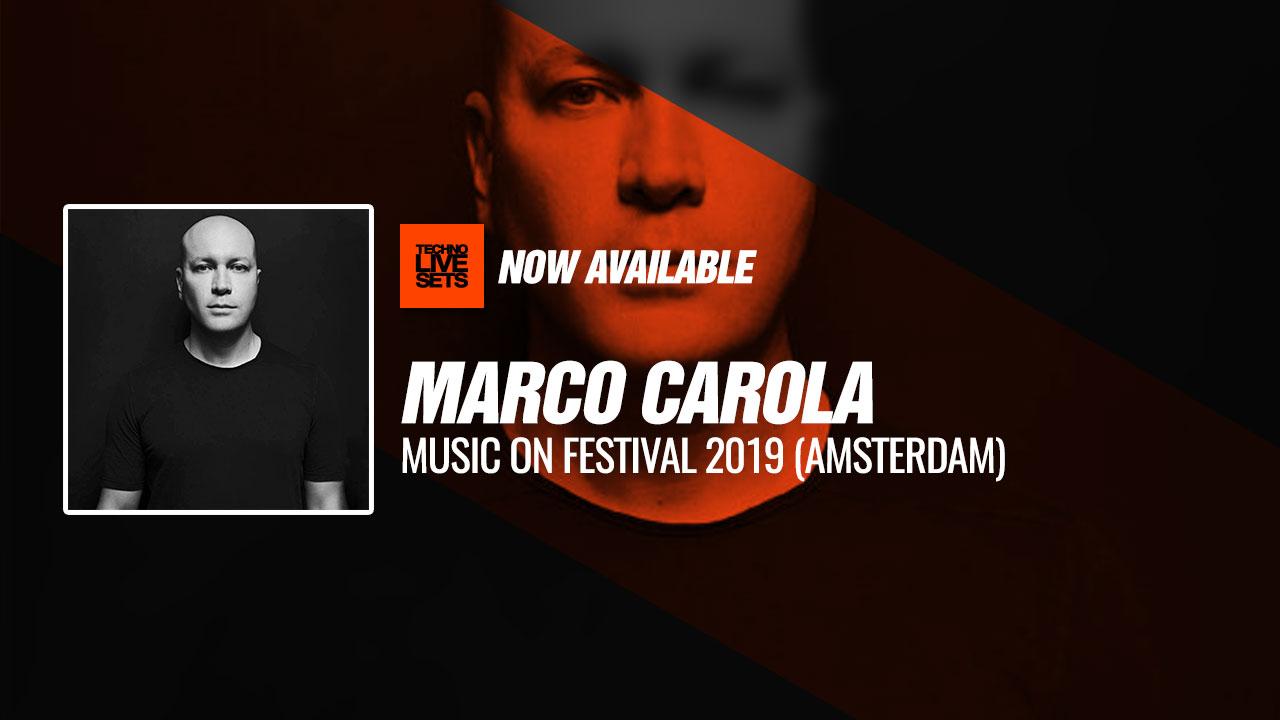 Marco Carola 2019 Music On Festival 2019 (Amsterdam) 11-05