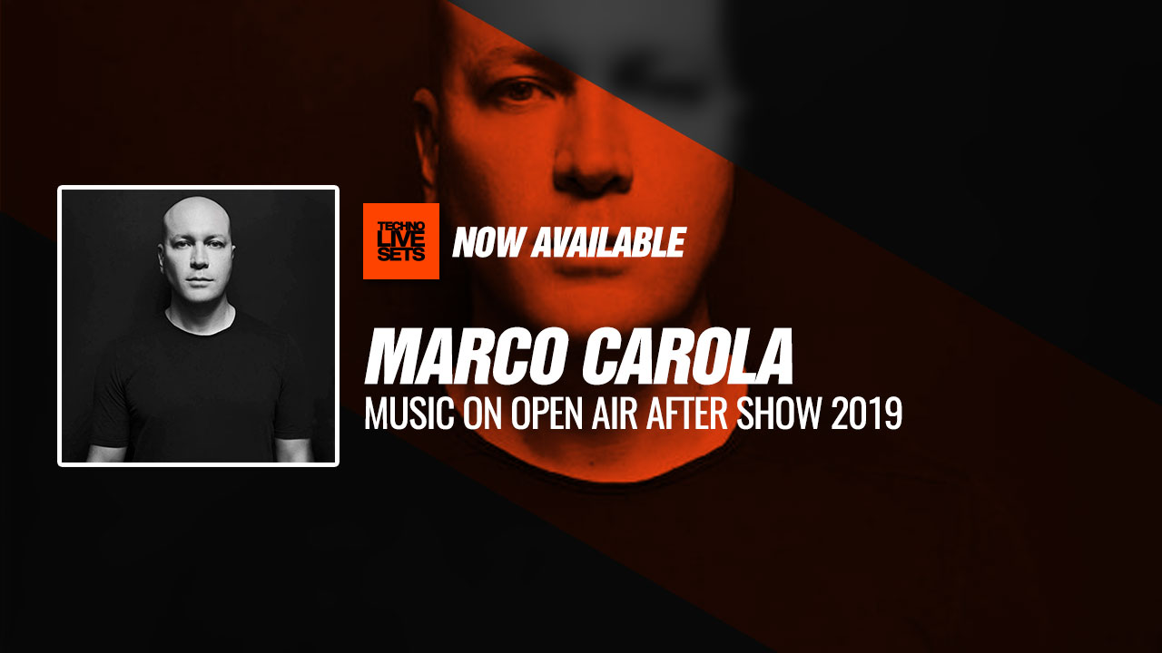 Marco Carola 2019 Music On Open Air After Show 2019