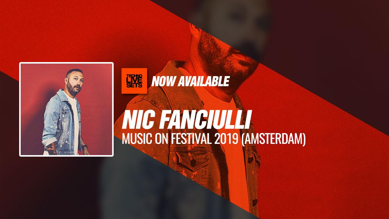 Nic Fanciulli 2019 Music On Festival 2019 (Amsterdam) 11