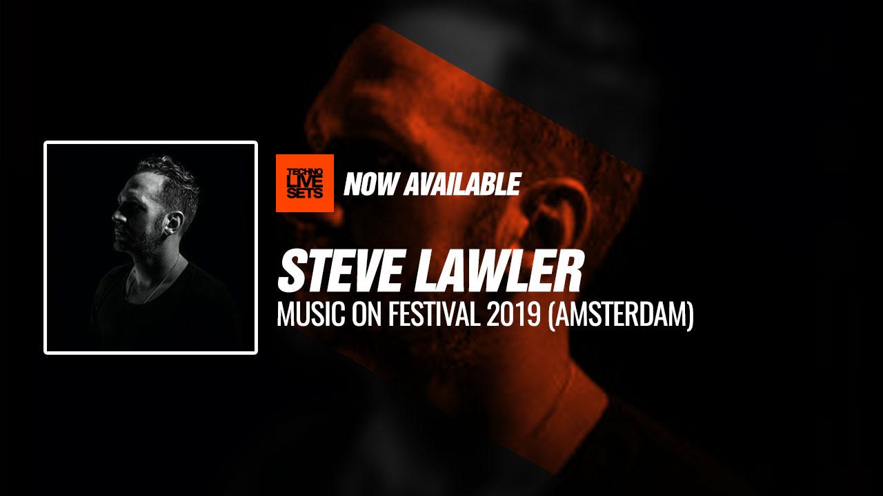 Steve Lawler 2019 Music On Festival 2019 (Amsterdam) 11-05