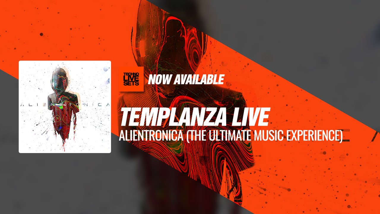 TEMPLANZA LIVE 2019 Alientronica (The Ultimate Music