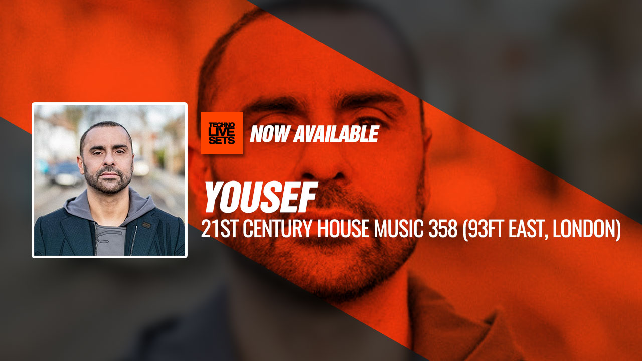 Yousef 2019 21st Century House Music 358 (93ft East