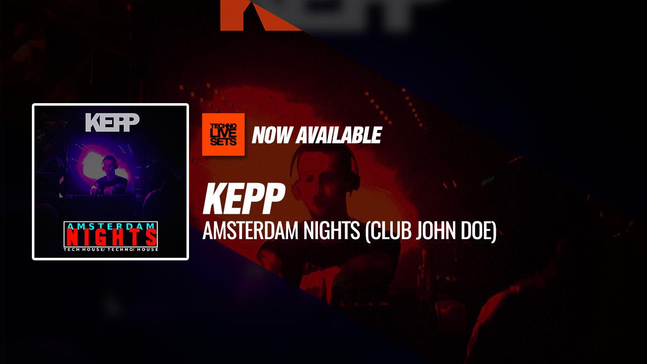 Kepp 2019 Amsterdam Nights Club John Doe 18 06 2019
