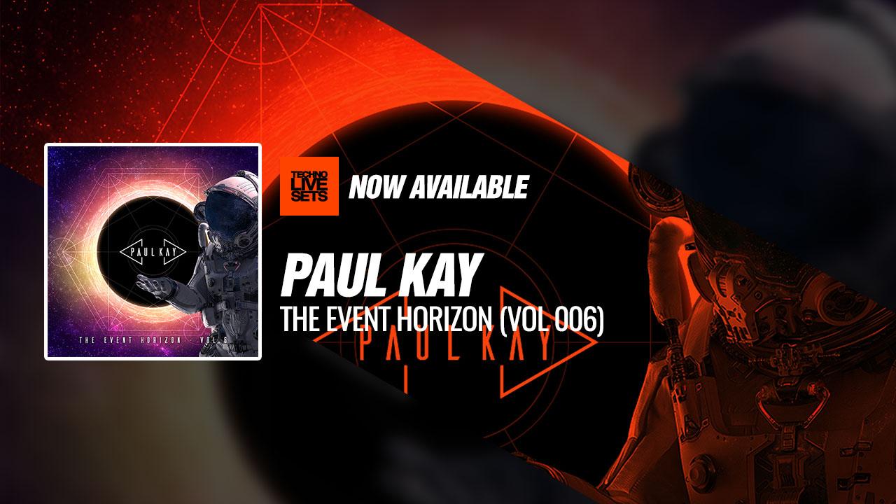 Paul Kay 2019 The Event Horizon (Vol 006) 28-05-2019