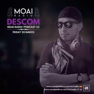 Descom MOAI Radio, Podcast 22